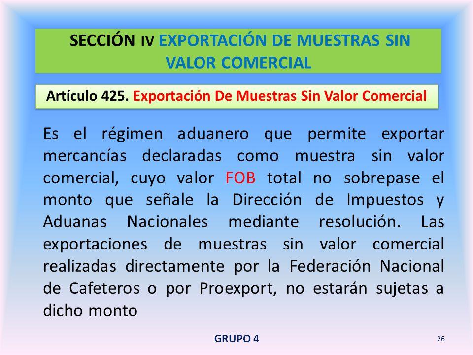 SECCIÓN IV EXPORTACIÓN DE MUESTRAS SIN VALOR COMERCIAL