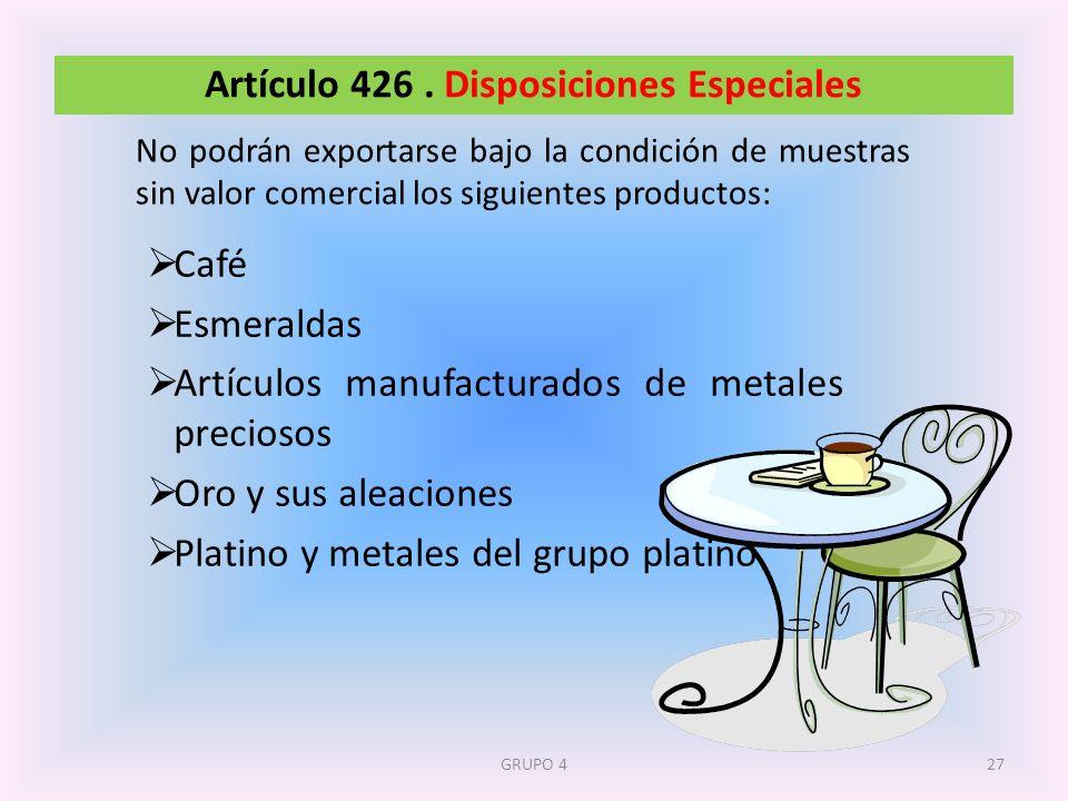 Artículo 426 . Disposiciones Especiales