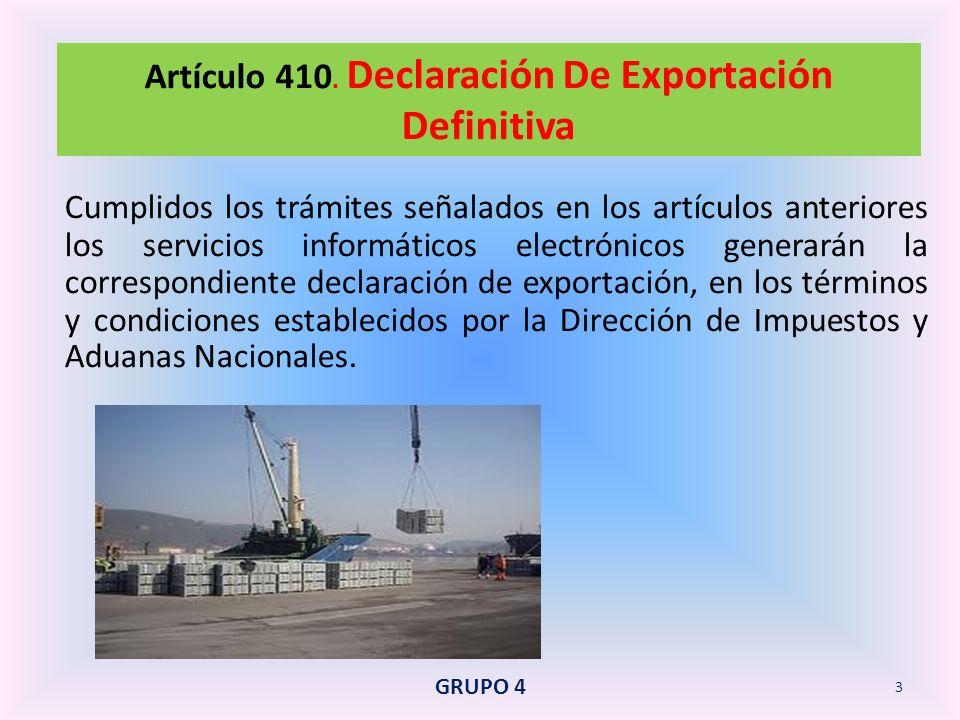 Artículo 410. Declaración De Exportación Definitiva