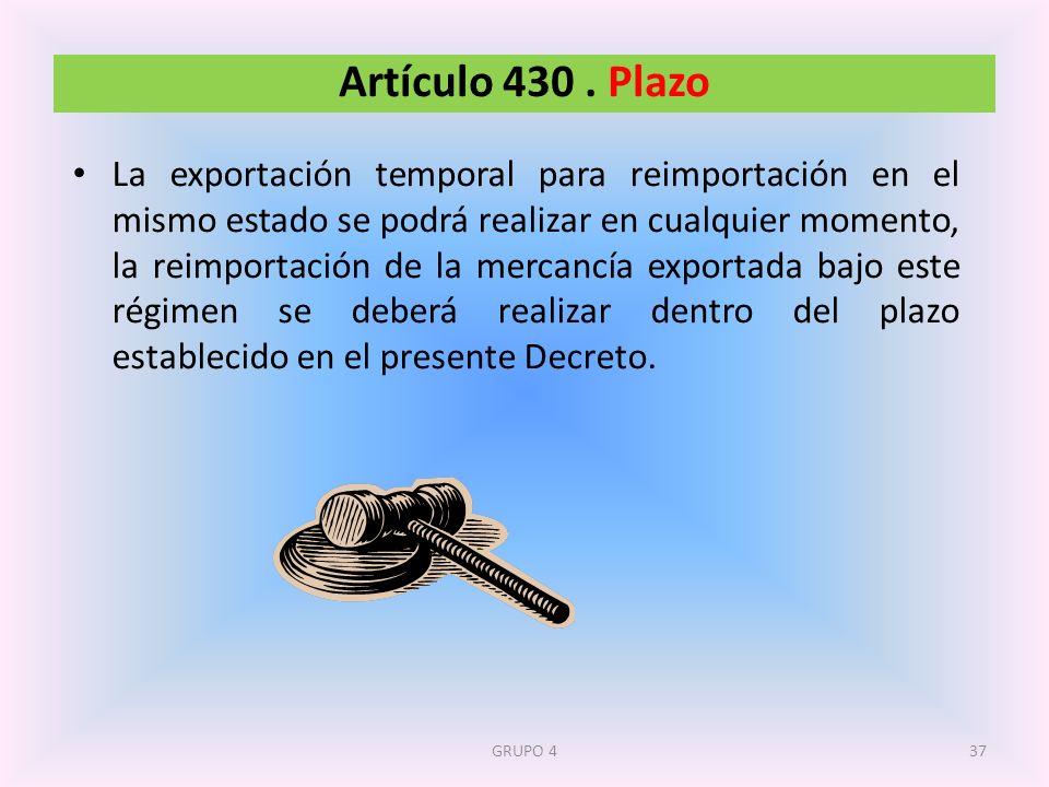 Artículo 430 . Plazo