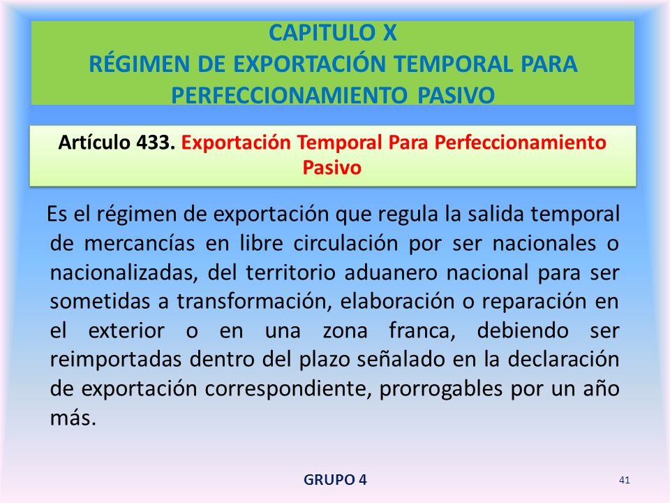 Artículo 433. Exportación Temporal Para Perfeccionamiento Pasivo