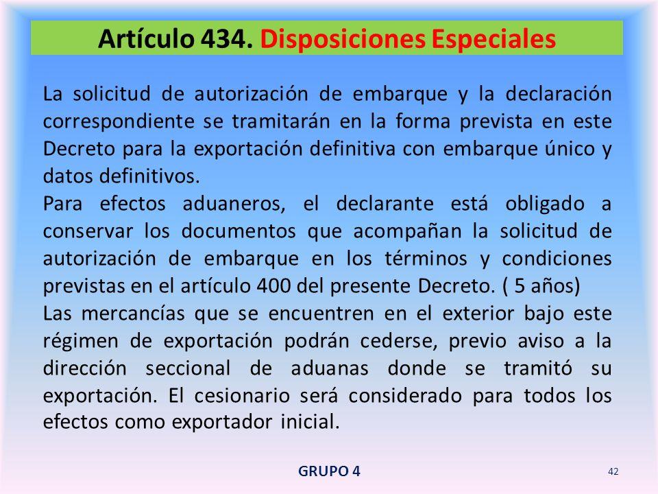 Artículo 434. Disposiciones Especiales