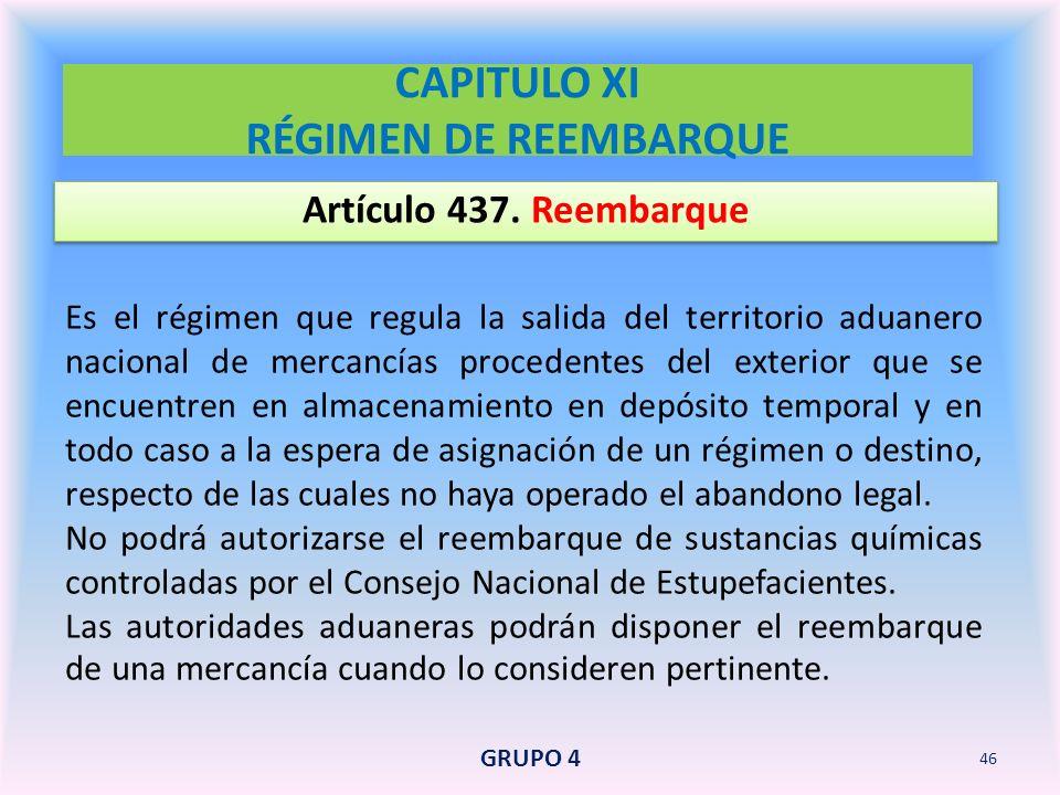 CAPITULO XI RÉGIMEN DE REEMBARQUE