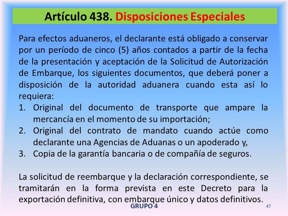 Artículo 438. Disposiciones Especiales