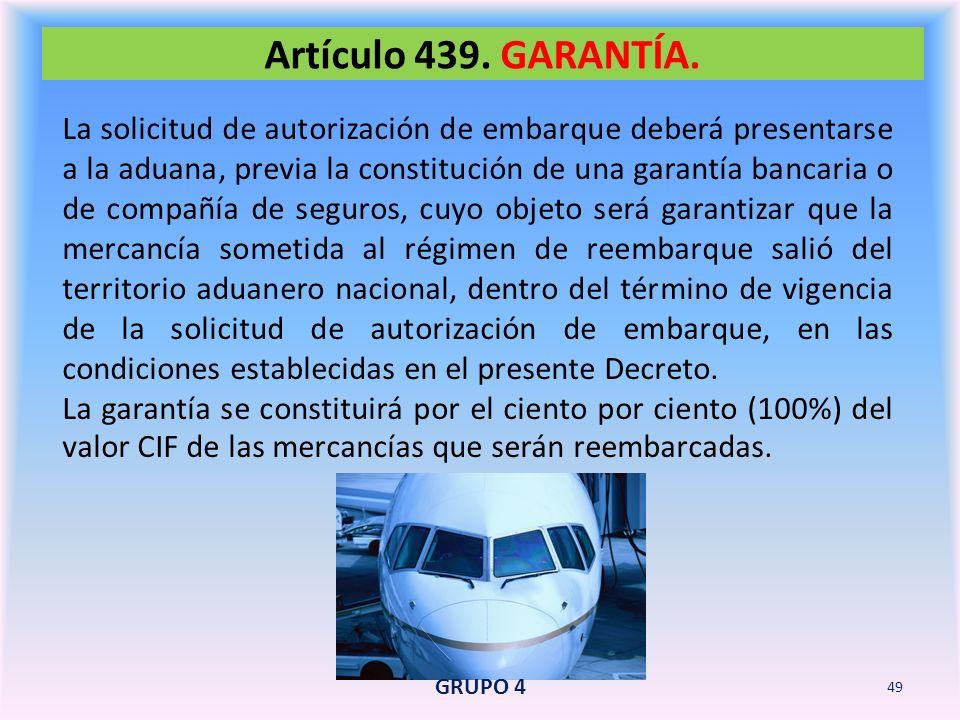 Artículo 439. GARANTÍA.