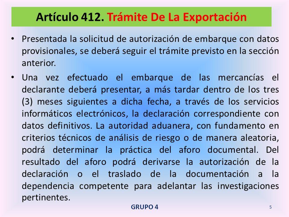 Artículo 412. Trámite De La Exportación