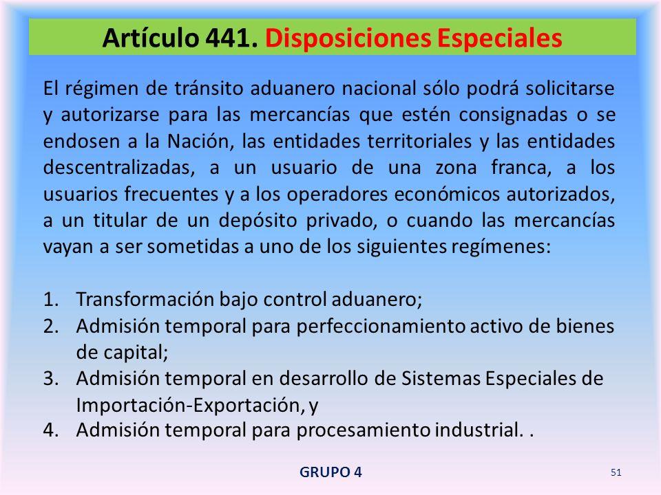 Artículo 441. Disposiciones Especiales