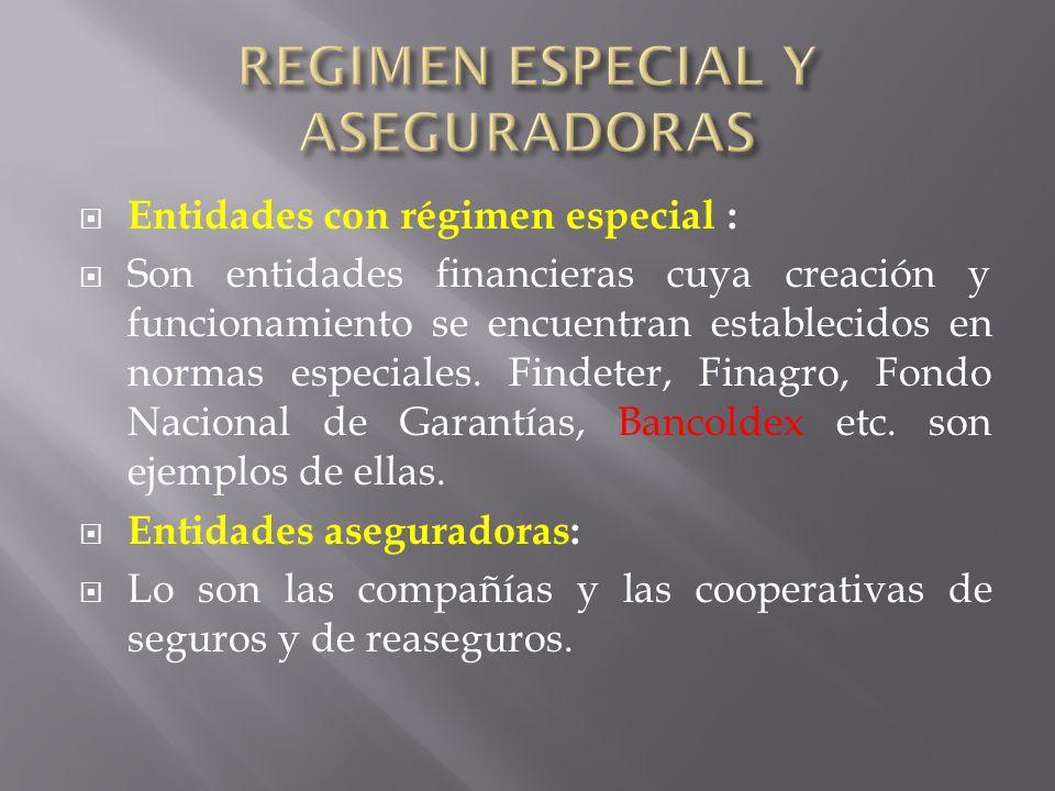 REGIMEN ESPECIAL Y ASEGURADORAS