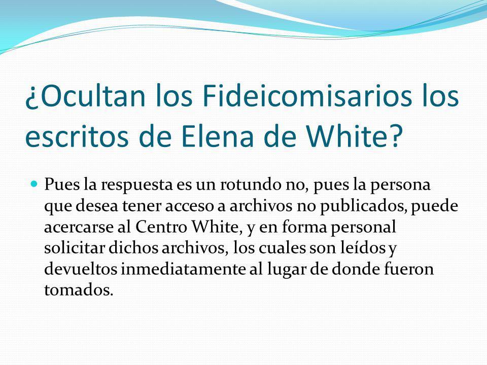 ¿Ocultan los Fideicomisarios los escritos de Elena de White