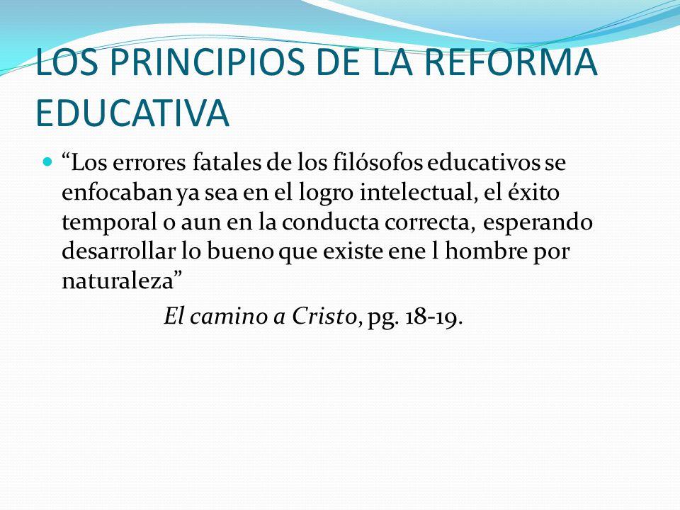 LOS PRINCIPIOS DE LA REFORMA EDUCATIVA