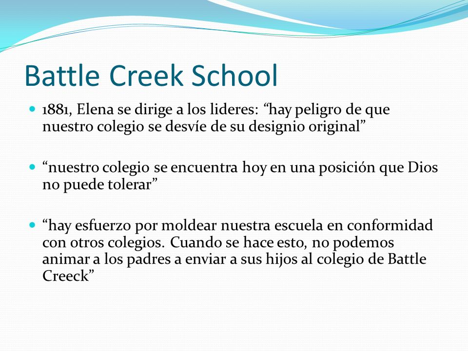 Battle Creek School1881, Elena se dirige a los lideres: hay peligro de que nuestro colegio se desvíe de su designio original