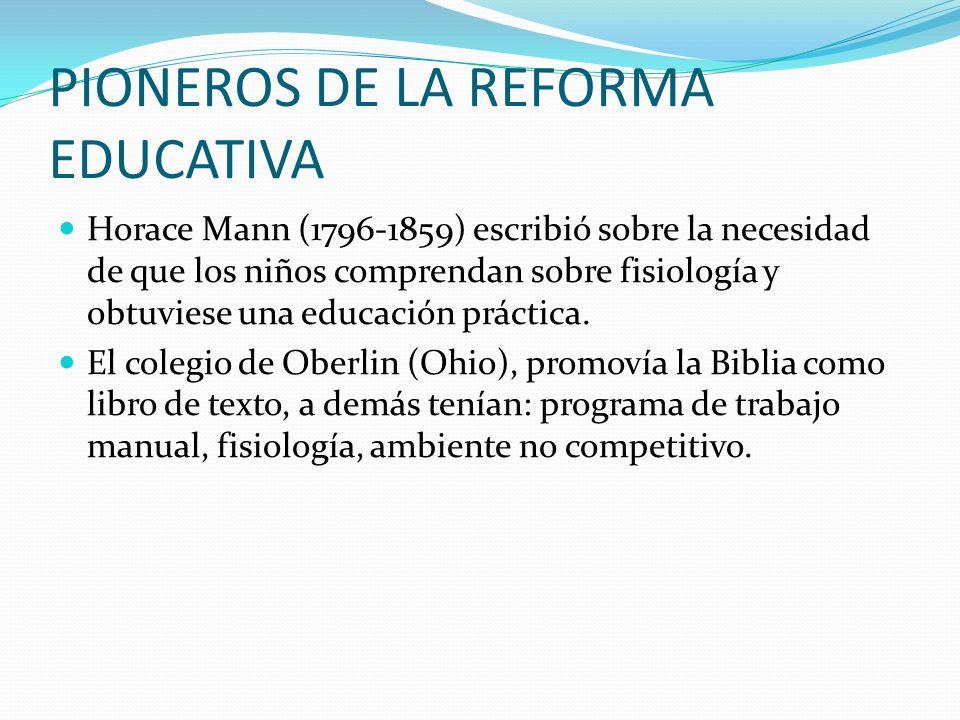 PIONEROS DE LA REFORMA EDUCATIVA