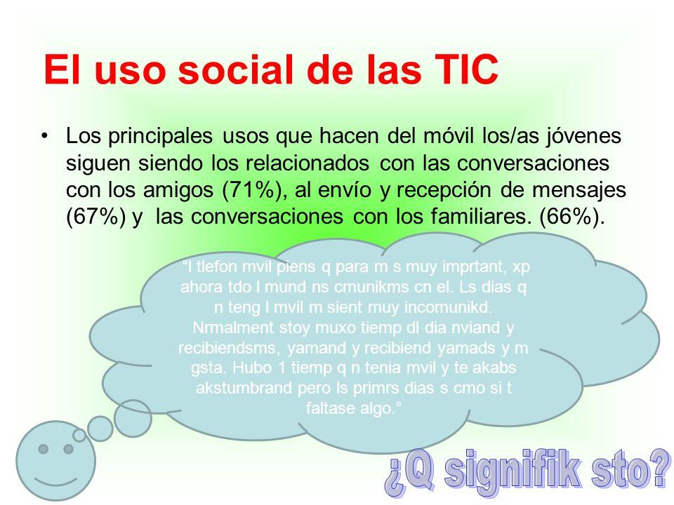 El uso social de las TIC ¿Q signifik sto