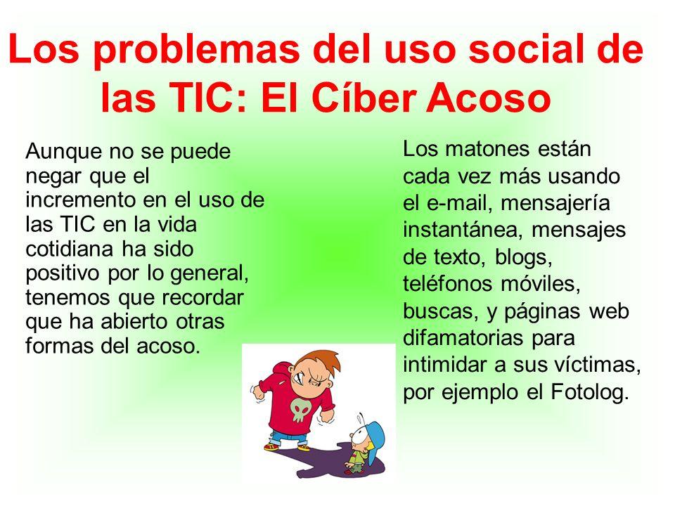Los problemas del uso social de las TIC: El Cíber Acoso