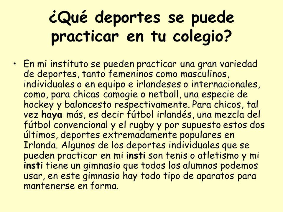 ¿Qué deportes se puede practicar en tu colegio