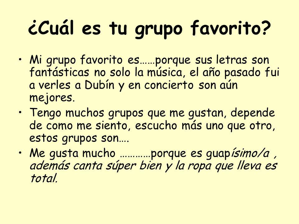 ¿Cuál es tu grupo favorito