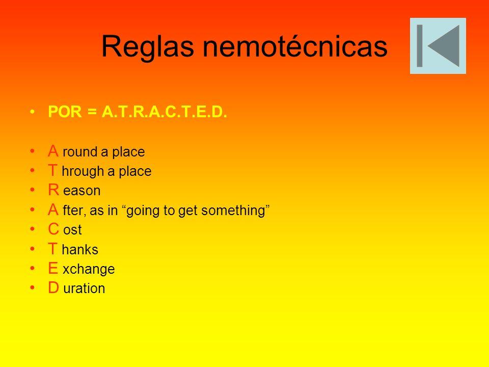 Reglas nemotécnicas POR = A.T.R.A.C.T.E.D. A round a place
