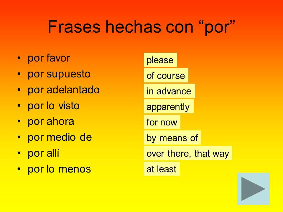 Frases hechas con por