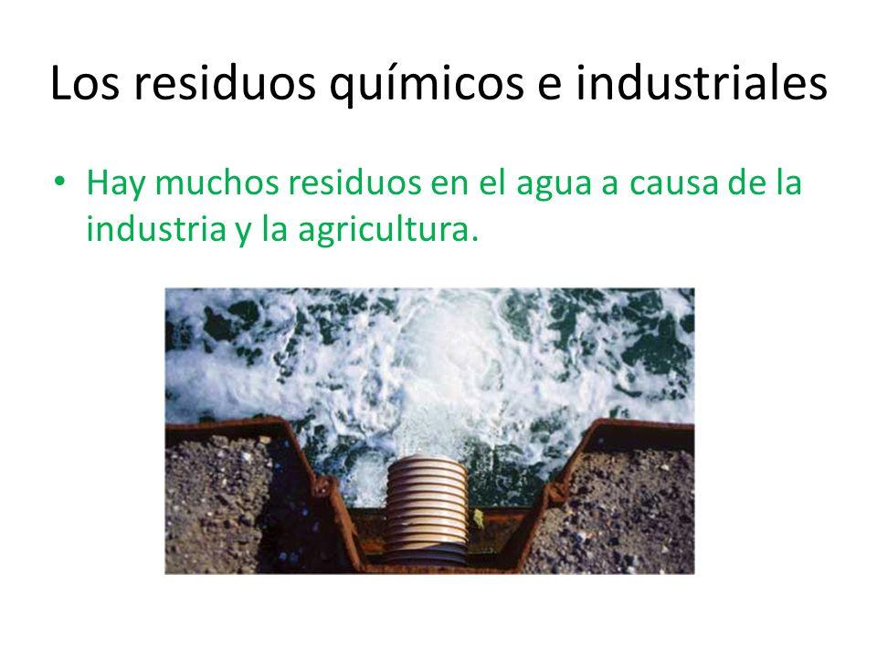 Los residuos químicos e industriales