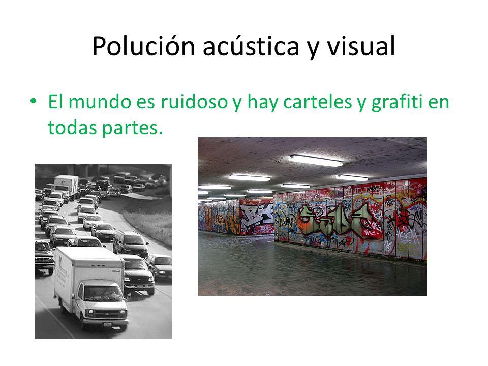Polución acústica y visual