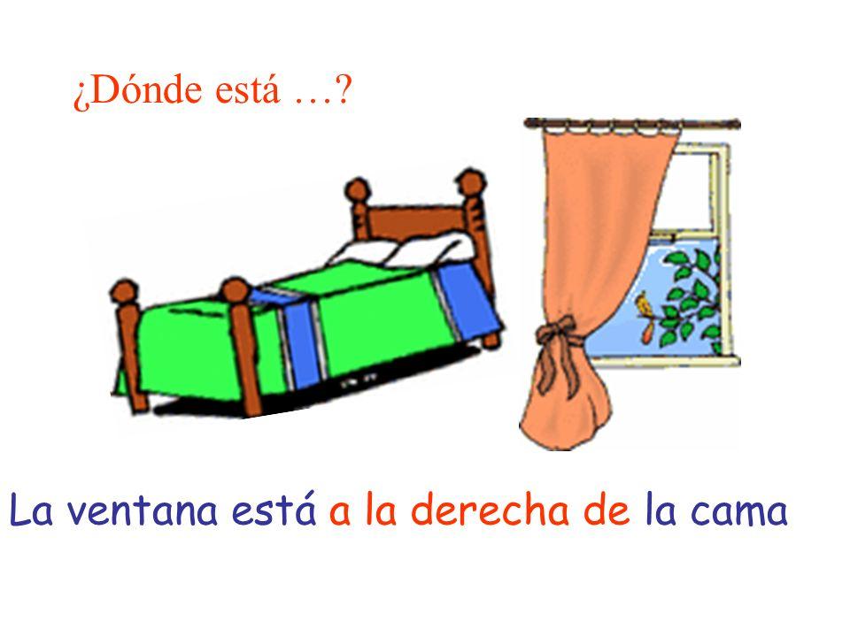 ¿Dónde está … La ventana está a la derecha de la cama