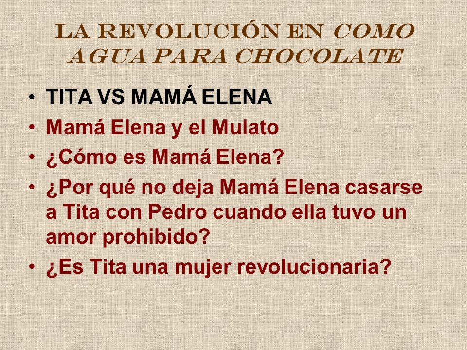 LA REVOLUCIÓN EN COMO AGUA PARA CHOCOLATE