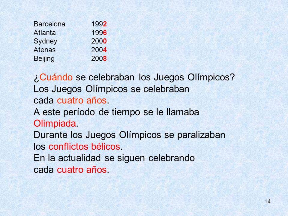 ¿Cuándo se celebraban los Juegos Olímpicos