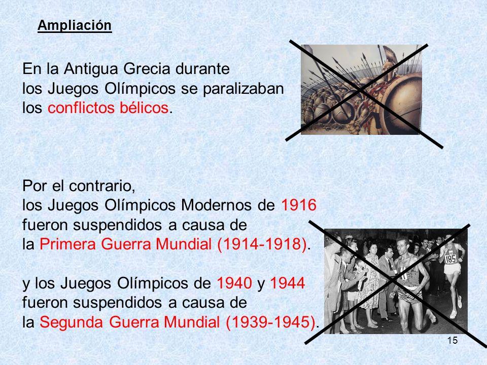 En la Antigua Grecia durante los Juegos Olímpicos se paralizaban