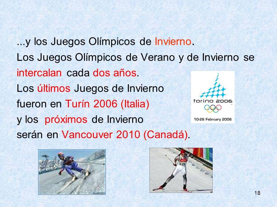 ...y los Juegos Olímpicos de Invierno.