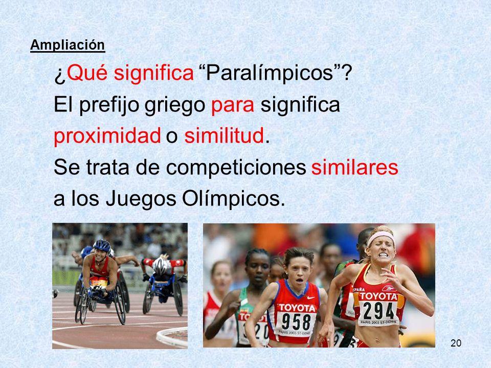 ¿Qué significa Paralímpicos El prefijo griego para significa