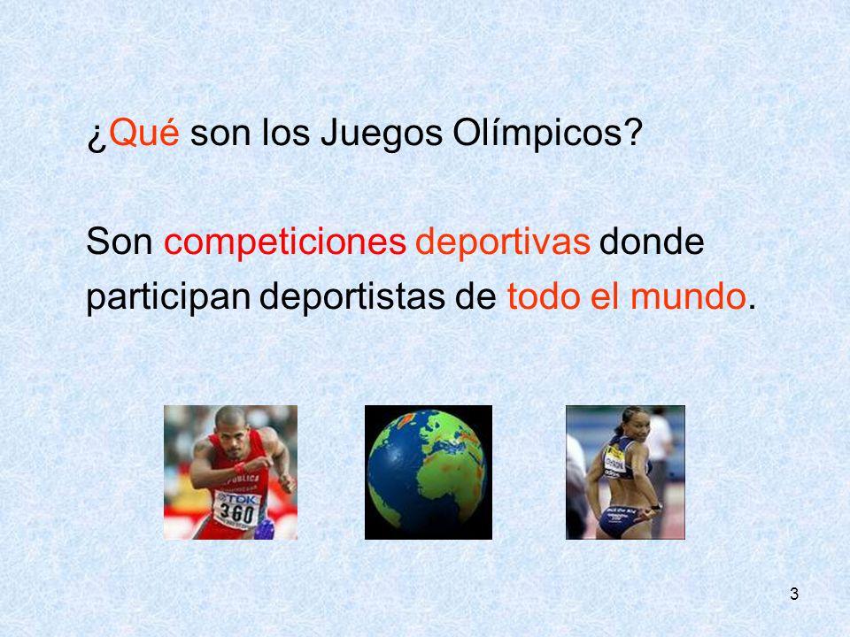 ¿Qué son los Juegos Olímpicos Son competiciones deportivas donde