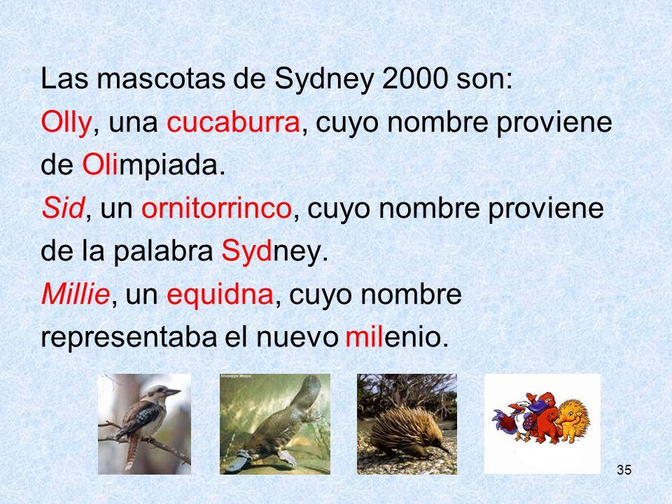 Las mascotas de Sydney 2000 son: