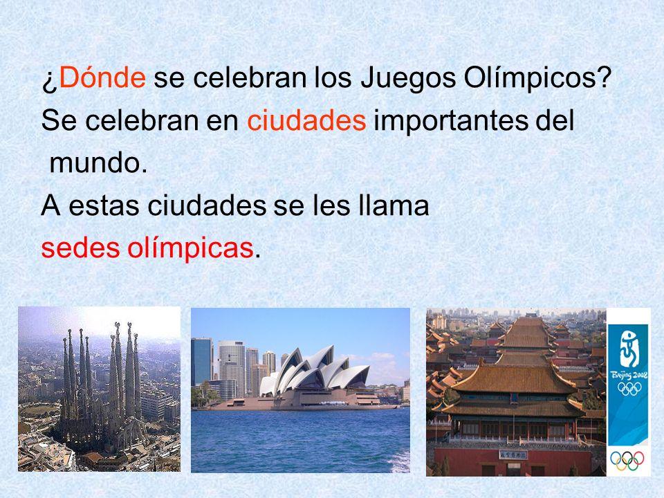 ¿Dónde se celebran los Juegos Olímpicos