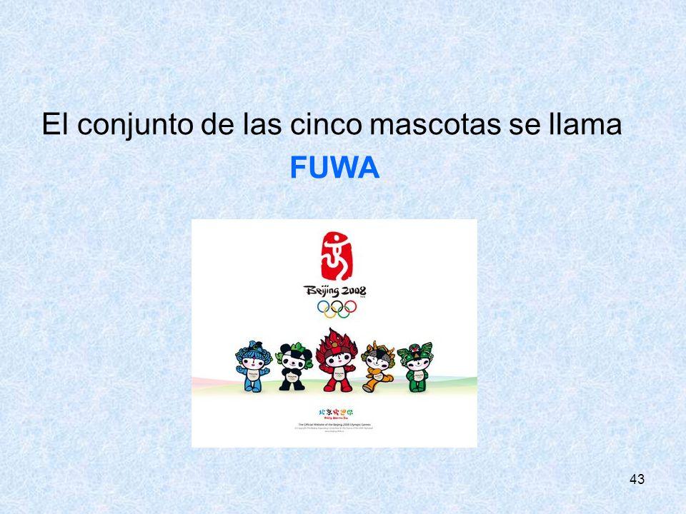 El conjunto de las cinco mascotas se llama FUWA