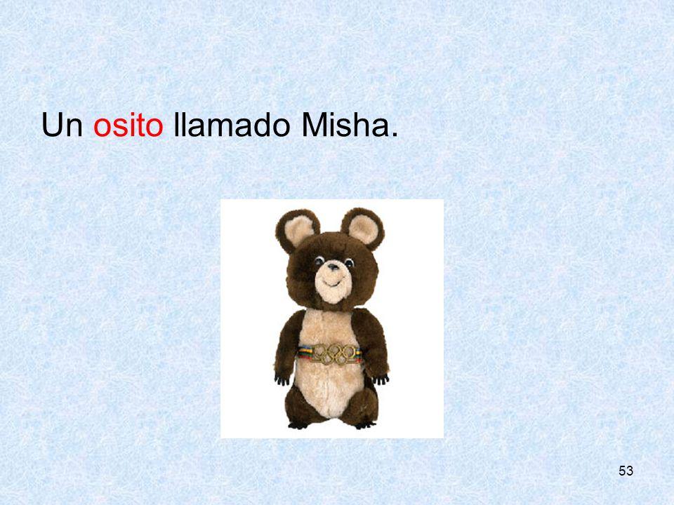 CONSEJERÍA DE EDUCIÓN Un osito llamado Misha.