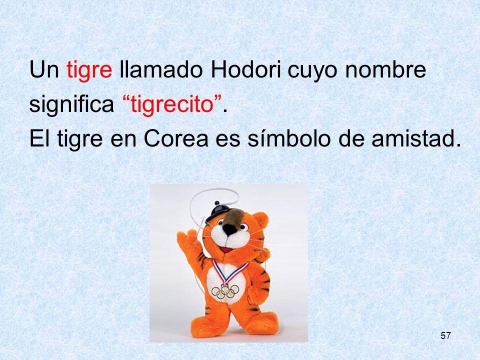 Un tigre llamado Hodori cuyo nombre significa tigrecito .