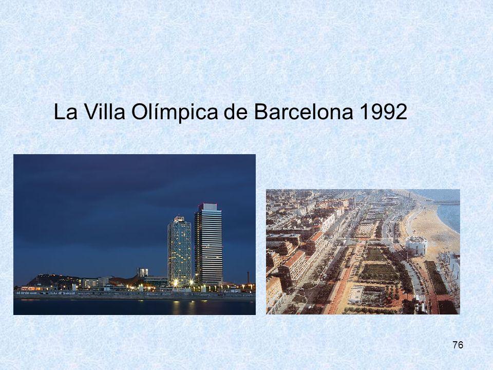La Villa Olímpica de Barcelona 1992