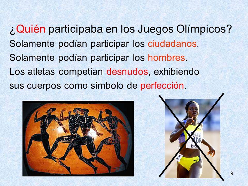 ¿Quién participaba en los Juegos Olímpicos
