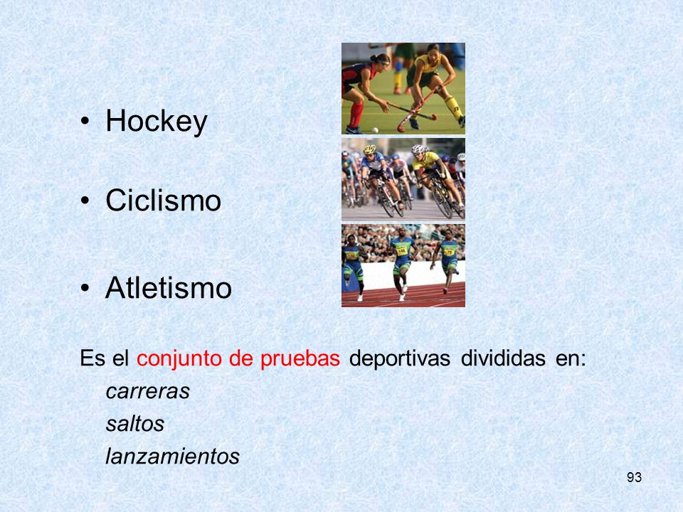 Hockey Ciclismo Atletismo