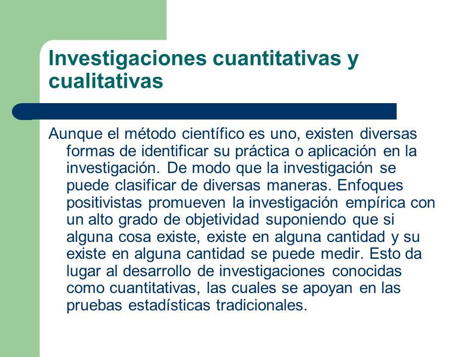 Investigaciones cuantitativas y cualitativas