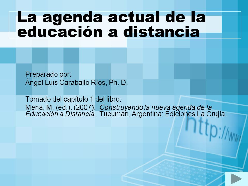 La agenda actual de la educación a distancia