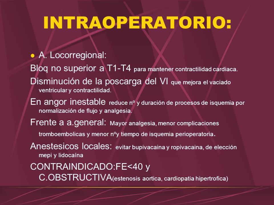 INTRAOPERATORIO: A. Locorregional: