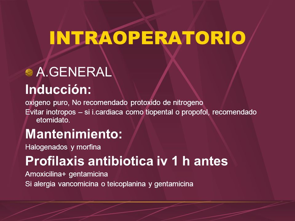 INTRAOPERATORIO A.GENERAL Inducción: Mantenimiento: