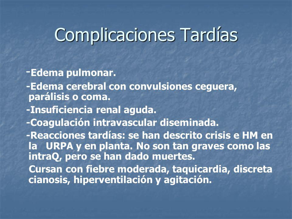 Complicaciones Tardías