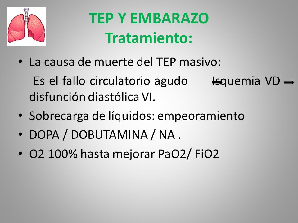 TEP Y EMBARAZO Tratamiento: