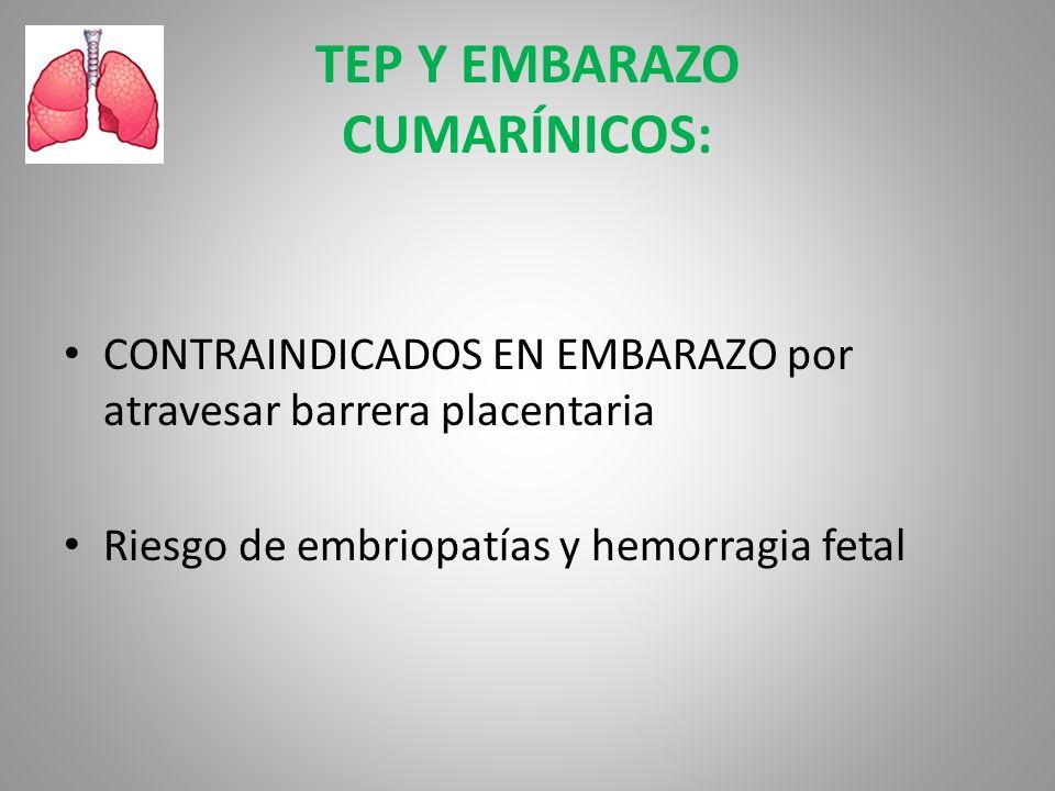 TEP Y EMBARAZO CUMARÍNICOS: