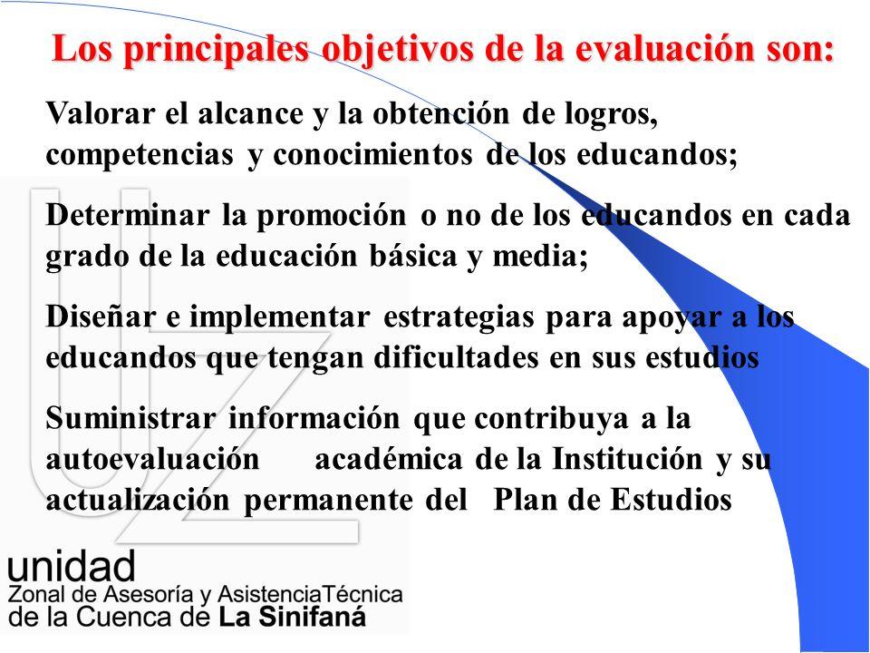 Los principales objetivos de la evaluación son: