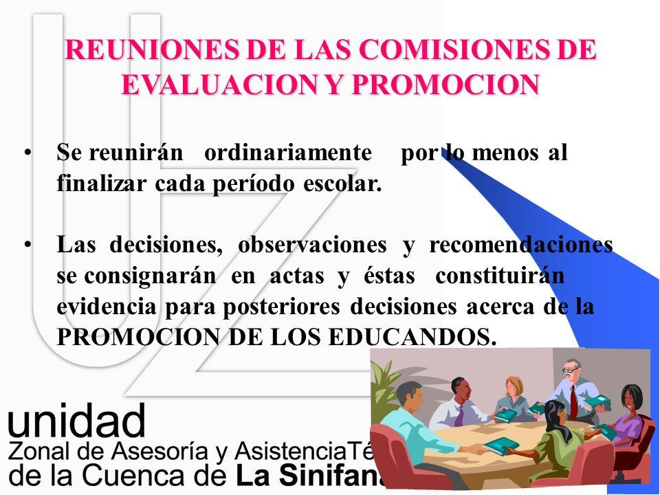 REUNIONES DE LAS COMISIONES DE EVALUACION Y PROMOCION