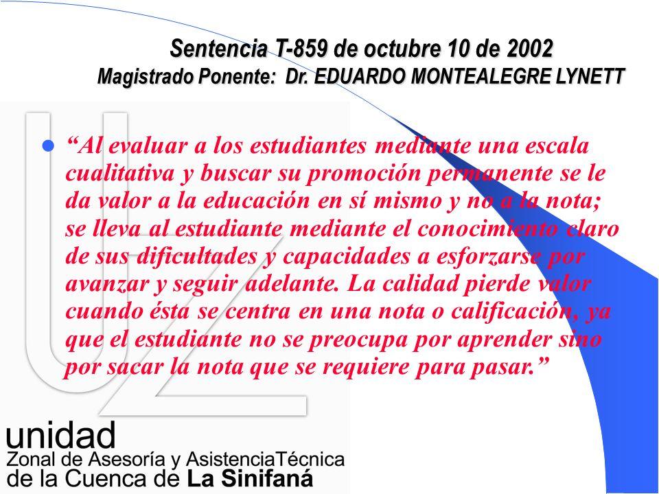 Sentencia T-859 de octubre 10 de 2002 Magistrado Ponente: Dr