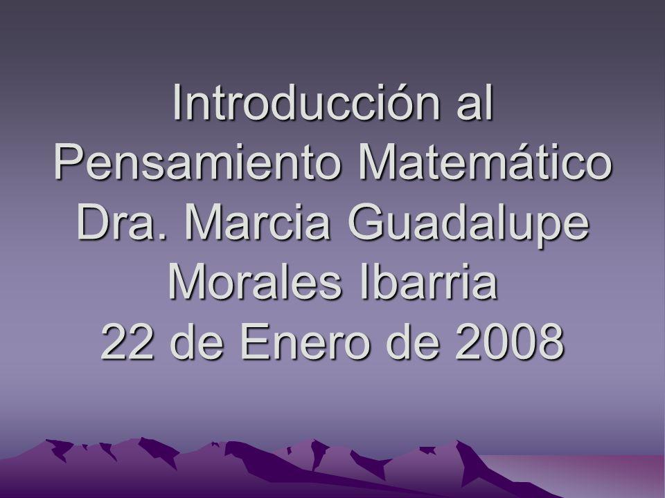 Introducción al Pensamiento Matemático Dra